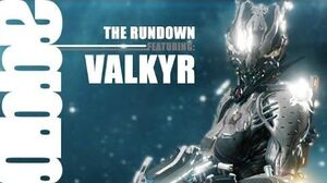 A Gay Guy Reviews Valkyr, One Pissed Off Warframe
