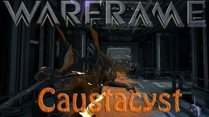 Warframe - Caustacyst (OriginalWickedfun)