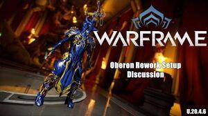 Warframe Oberon Rework Setup Discussion (U.20.4