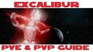 Excalibur PVE & PVP guide