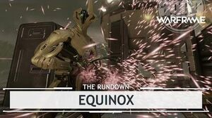 Warframe Equinox, Playing For Both Teams therundown