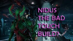 Warframe Nidus Build U19