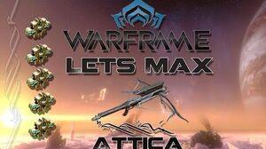 Lets Max (Warframe) E48 - Attica