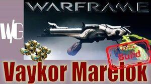 Warframe Builds - VAYKOR MARELOK 2 forma - Update 16