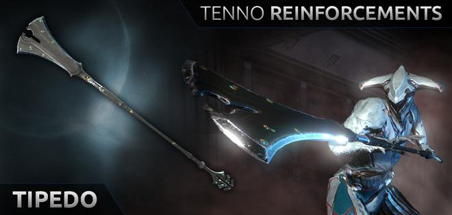 TennoReinforcementTipedo