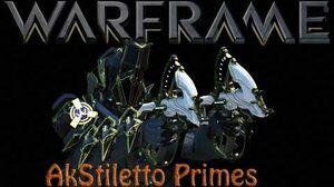 Warframe - AkStiletto Prime