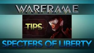 WARFRAME SPECTERS OF LIBERTY Operation TIPS