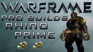Warframe Rhino Prime Pro Builds 2 Forma Update 12.6