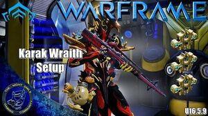 Warframe Karak & Karak Wraith Setup (U16.5