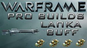 Warframe Lanka Pro Builds 4 Forma update 14.6