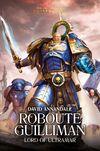 Roboute Guilliman - Lord of Ultramar