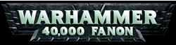 Warhammer 40,000 Fanon