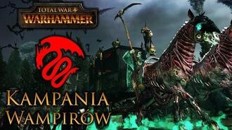 Total War׃ Warhammer - Kampania Wampirów Przedpremierowo