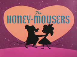 The Honey-Mousers Title Card