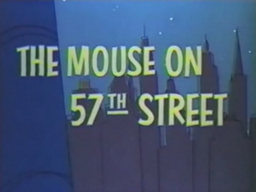 The Mouse on 57th Street Title Card