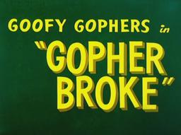 Gopher Broke Title Card