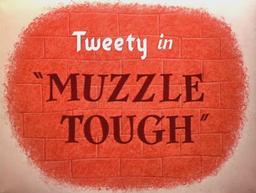 Muzzle Tough Title Card