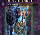 Decayed Knight