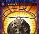 Cursed Medallion