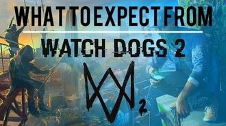 What To Expect From Watch Dogs 2