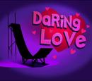 Daring Love