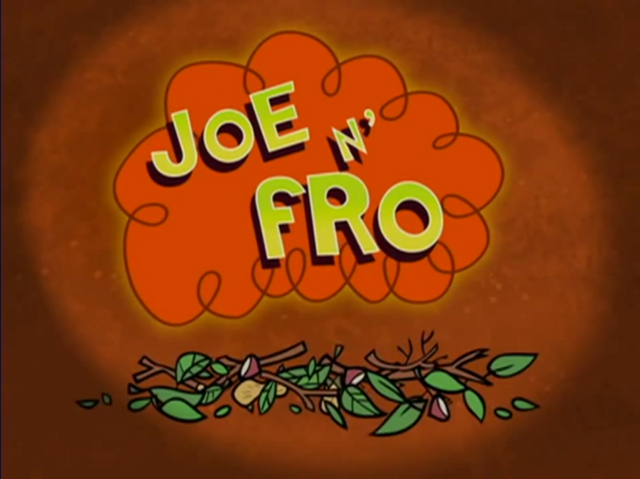 File:Joe N' Fro Title Card.PNG