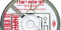 Single:I Can't Watch This