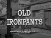 Old Ironpants