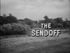 The Sendoff