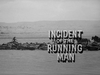 Incident of the Running Man