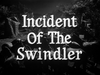 Incident of the Swindler