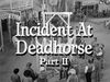 Incident at Deadhorse - Part 2