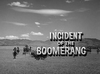 Incident of the Boomerang