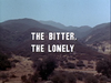 The Bitter, the Lonely