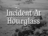 Incident at Hourglass