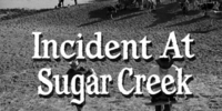 Incident at Sugar Creek