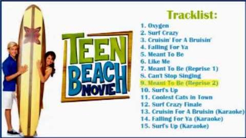 Meant To Be Reprise 2 - Teen Beach Movie