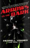 ArrowsInTheDark