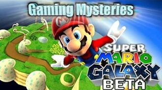 Gaming Mysteries- Super Mario Galaxy Beta (Wii)