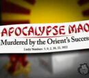 Apocalypse Mao: Murdered by the Orient's Success