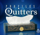 Profiles in Quitters
