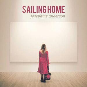 Josephine Anderson - Sailing Home