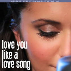 Love You Like a Love Song Carly Shu cover art