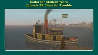 Sodor the Modern Years Dime for Trouble