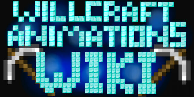 File:Willcraft Animations Wiki.jpg