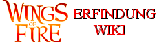 Wings of Fire Erfindung Wikia