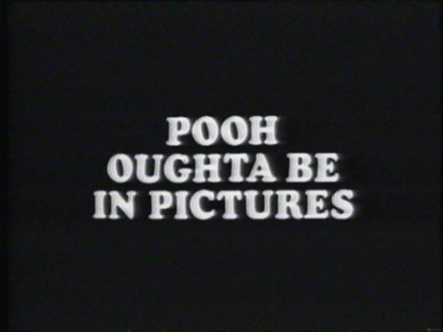 File:Pooh Oughta Be In Pictures.jpg