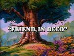 Friend In Deed