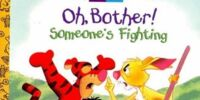Oh, Bother! Someone's Fighting