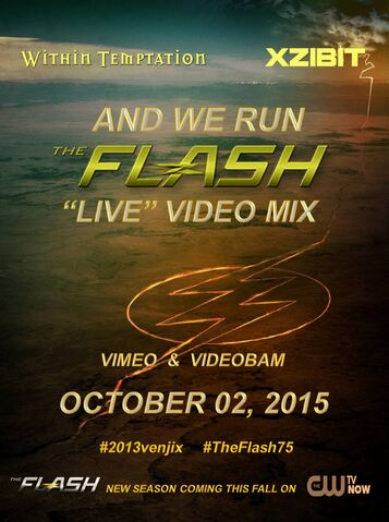 "File:Within Temptation feat. Xzibit- And We Run (The Flash ""Live"" Video Mix) poster.jpg"